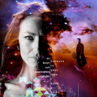 in your love i built a home // an aeryn sun appreciation playlist