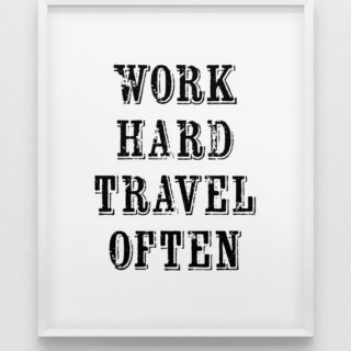 Work now, travel later