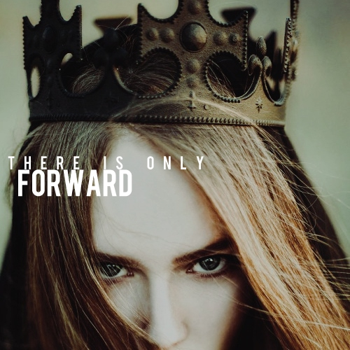 there is only forward