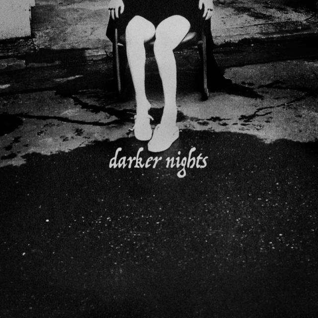 darker nights