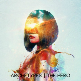 archetypes | the hero