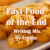 Fast Food of the End
