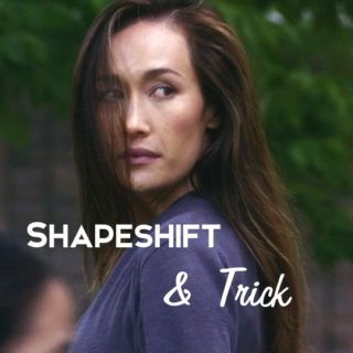 Shapeshift & Trick