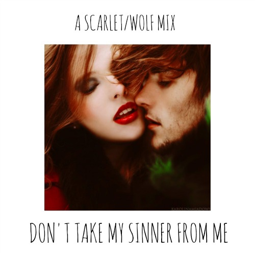 don't take my sinner from me