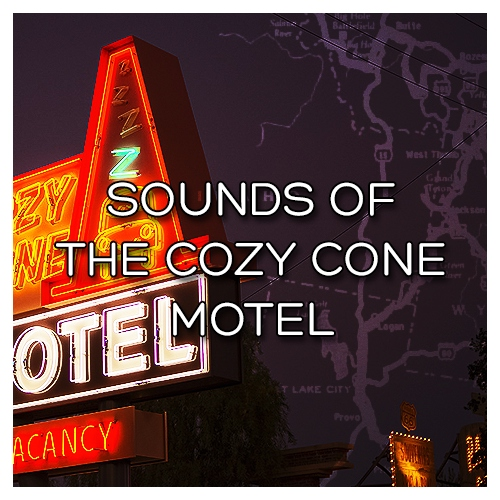 Sounds of the Cozy Cone Motel