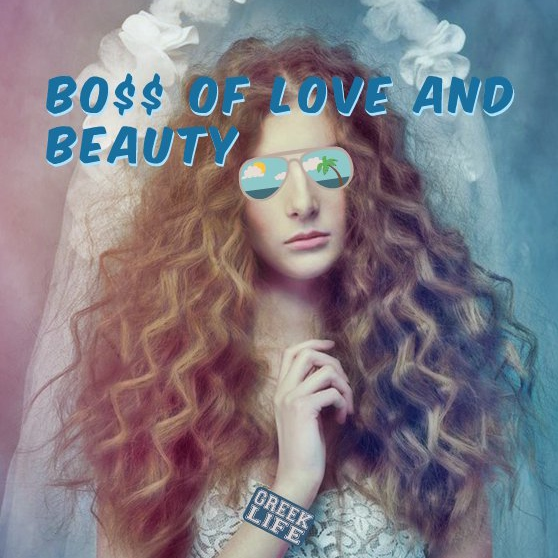 bo$$ of love and beauty