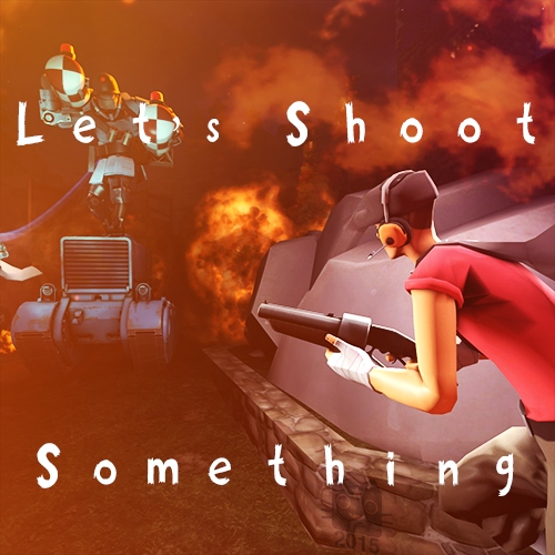 Let's Shoot Something