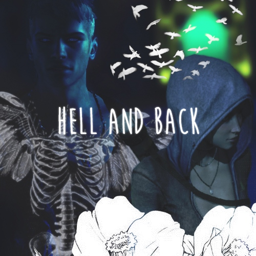 HELL AND BACK.