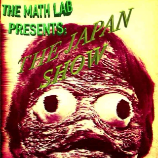 The Math Lab 7/12/15: THE JAPAN SHOW