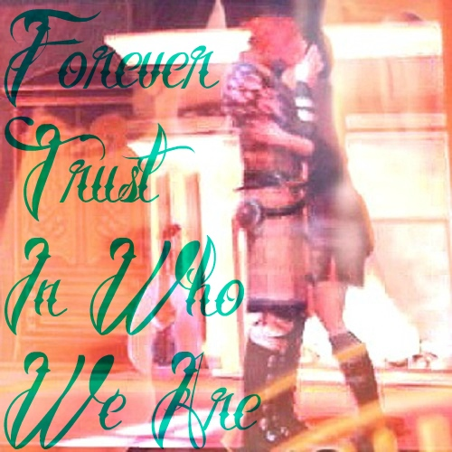 Forever Trust in Who We Are