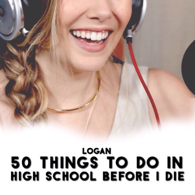 50 Things to do in High School Before I Die