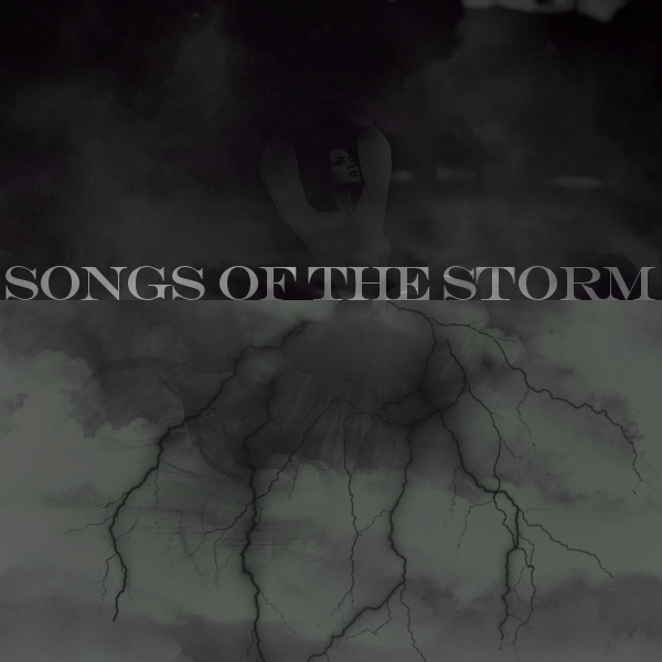 Songs of the Storm