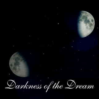 Darkness of the Dreams