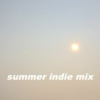 summer indie mix