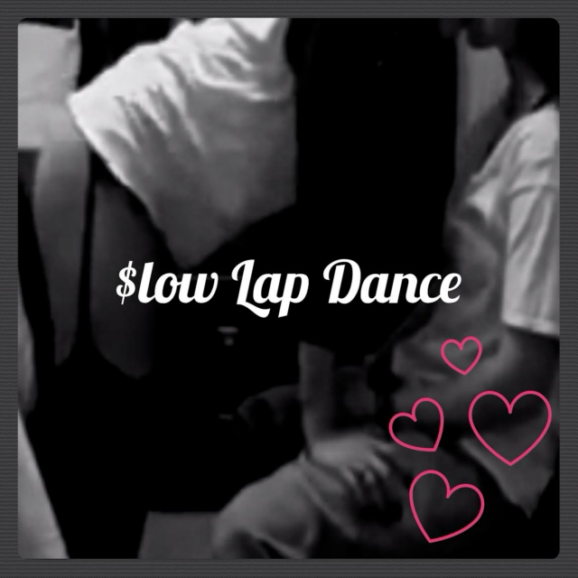 $low Lap Dance
