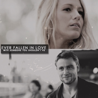 ever fallen in love with someone you shouldn't've?