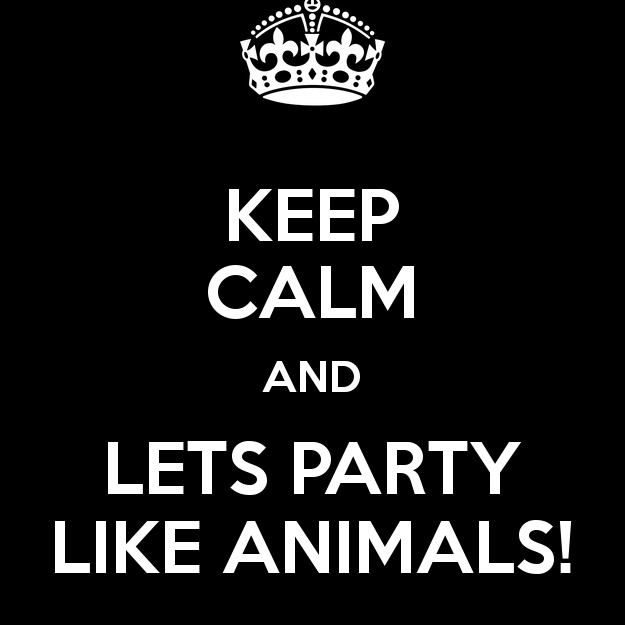 Party like an animal!