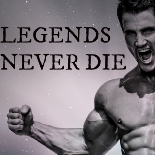 Legends Never Die