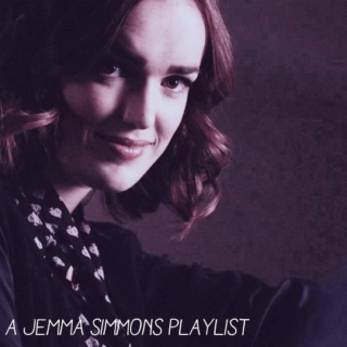 Jemma Simmons Playlist