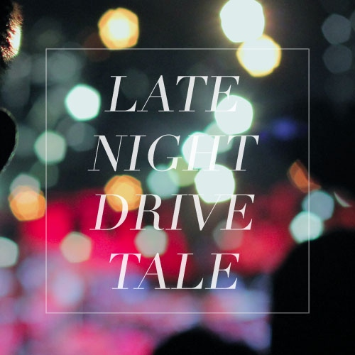 Late Night Drive Tale