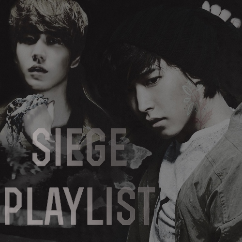 Siege Playlist