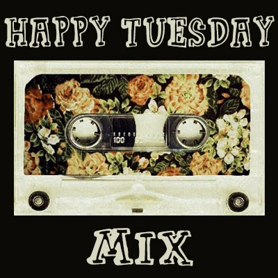 Tuesday Mix