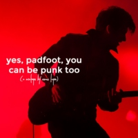yes, padfoot, you can be punk too