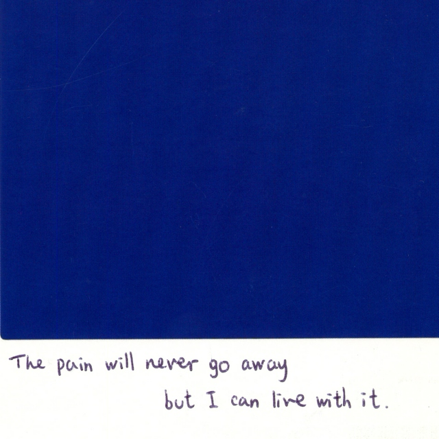 #0 The pain will never go away but i can live with it