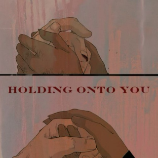 Holding Onto You