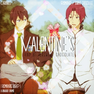 Valentine's and bittersweet chocolate - ♥Rinharu fanmix♥