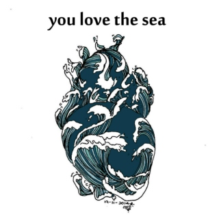 you love the sea