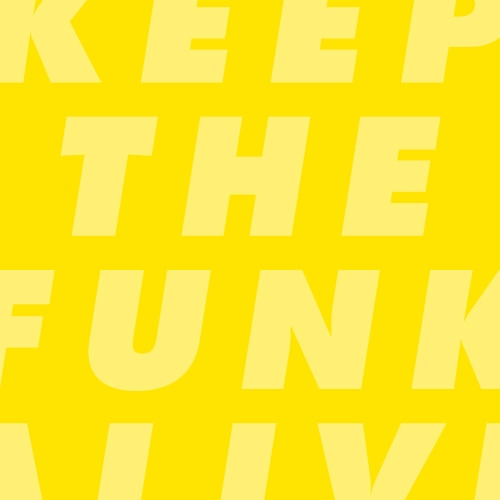 Keep The Funk Alive