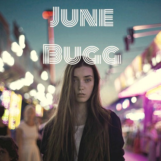 Falling in Love with June Bugg