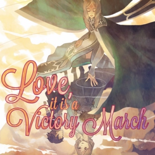 love, it is a victory march
