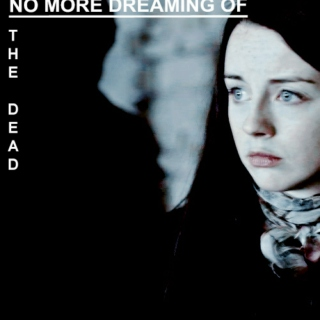 no more dreaming of the dead