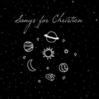 Songs for Christien volume 1