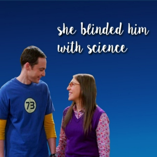 she blinded him with science
