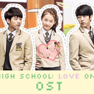 high school: love on! ost