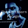 The Earthborn Paragon