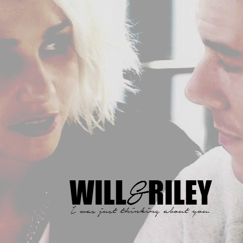 will & riley ; i was just thinking about you.