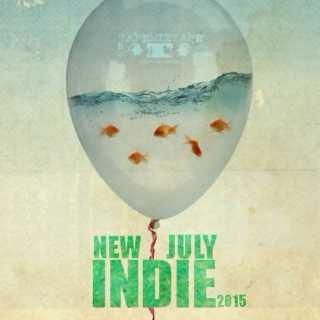 New Indie July 2015 [o=o]