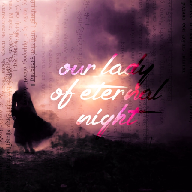our lady of eternal night