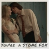 You're a Stone Fox