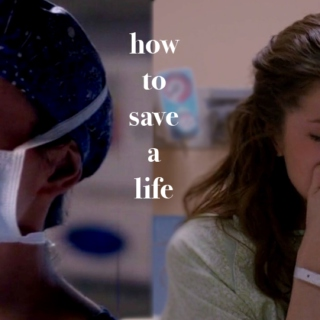 How To Save A Life- Amelia and Shay