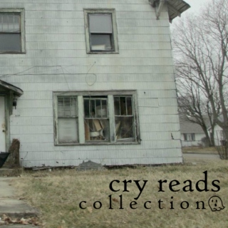 cry reads collection