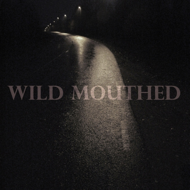 Wild Mouthed