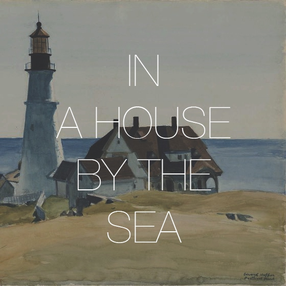 In A House By The Sea