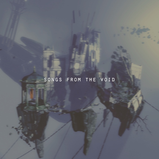 songs from the void