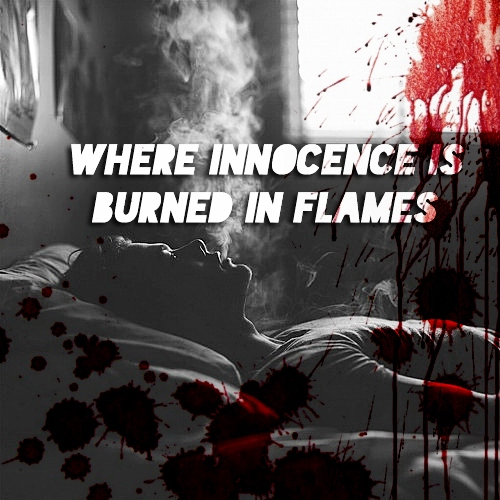 where innocence is burned in flames