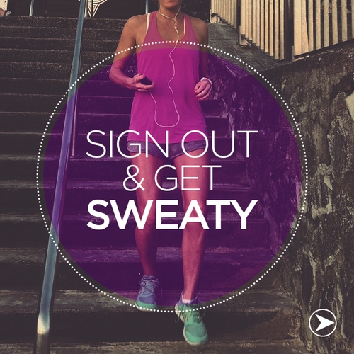 Workout, Sweat, Repeat.
